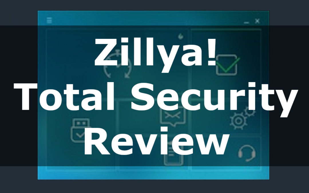 Zillya Total Security Review
