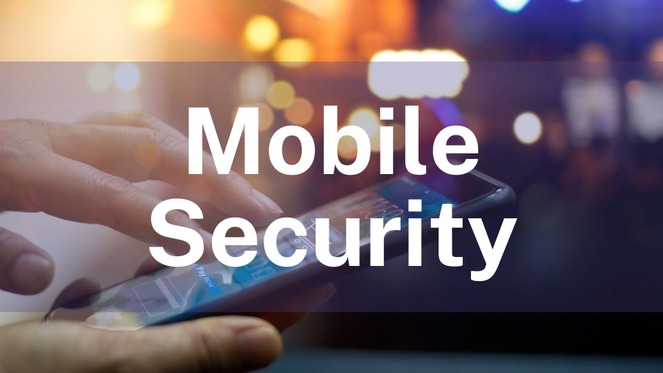 Mobile Security
